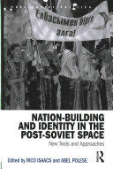 Nation-Building and Identity in the Post-Soviet Space (ISBN: 9781472454768)