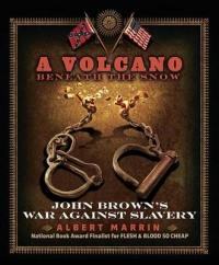 Volcano Beneath The Snow - Albert Marrin (ISBN: 9780307981547)