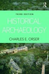 Historical Archaeology (ISBN: 9781138126053)