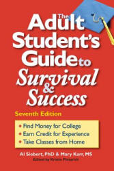 Adult Student's Guide to Survival & Success (ISBN: 9780944227459)