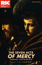 Seven Acts of Mercy (ISBN: 9781350004917)