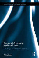 Social Contexts of Intellectual Virtue (ISBN: 9781138236356)