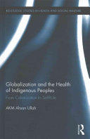Globalization and the Health of Indigenous Peoples (ISBN: 9781138821873)