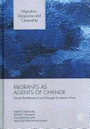 Migrants as Agents of Change (ISBN: 9781137590657)