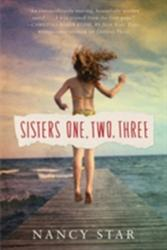 Sisters One, Two, Three (ISBN: 9781503937468)