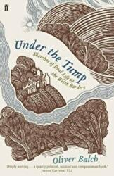 Under the Tump - Sketches of Real Life on the Welsh Borders (ISBN: 9780571311965)