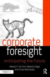 Corporate Foresight - Anticipating the Future (ISBN: 9781138220980)