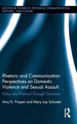 Rhetoric and Communication Perspectives on Domestic Violence and Sexual Assault (ISBN: 9781138714984)