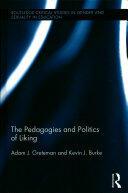 Pedagogies and Politics of Liking - Kevin J. Burke, Adam Greteman (ISBN: 9781138287174)