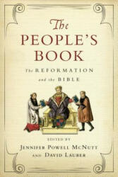 People's Book - The Reformation and the Bible (ISBN: 9780830851638)
