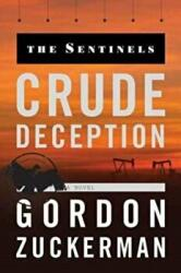 Crude Deception (ISBN: 9780998007069)