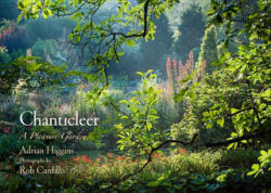 Chanticleer - A Pleasure Garden (ISBN: 9780812242744)