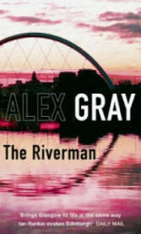 Riverman - Alex Gray (2012)