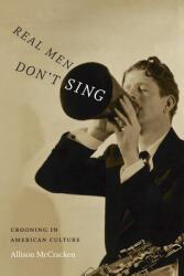 Real Men Don't Sing (ISBN: 9780822359364)