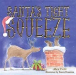Santa's Tight Squeeze (ISBN: 9781912076598)