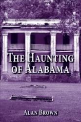 Haunting of Alabama (ISBN: 9781455622900)