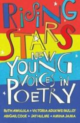Rising Stars - New Young Voices in Poetry (ISBN: 9781910959374)