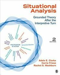 Situational Analysis - Adele E. Clarke, Carrie Friese, Rachel S. Washburn (ISBN: 9781452260907)