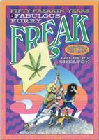 Fifty Freakin' Years Of The Fabulous Furry Freak Brothers (ISBN: 9780861662616)