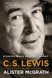 C. S. Lewis -- A Life (ISBN: 9781496410450)