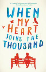 When My Heart Joins the Thousand (ISBN: 9780062656476)