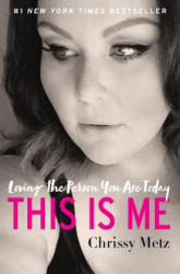 This Is Me: Loving the Person You Are Today (ISBN: 9780062837875)