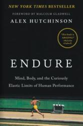 Alex Hutchinson - Endure - Alex Hutchinson (ISBN: 9780062499868)