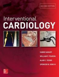Interventional Cardiology, Second Edition - Habib Samady, William Fearon, Alan C. Yeung (ISBN: 9780071820363)