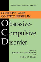 Concepts and Controversies in Obsessive-compulsive Disorder (2005)