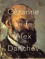 Cezanne: A Life (ISBN: 9780307377074)