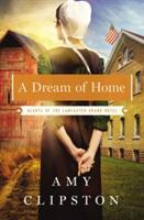 A Dream of Home (ISBN: 9780310335856)