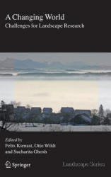 Changing World - Challenges for Landscape Research (2007)