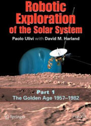 Robotic Exploration of the Solar System (2007)