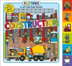 Playtown: Construction (ISBN: 9780312519124)