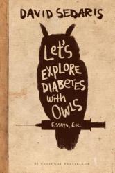 Let's Explore Diabetes with Owls (ISBN: 9780316154703)