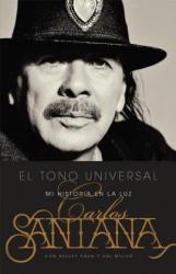 El Tono Universal: Sacando Mi Historia a la Luz (ISBN: 9780316328746)