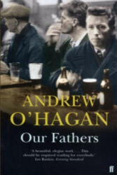 Our Fathers - Andrew O´Hagan (2004)