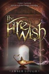 The Fire Wish (ISBN: 9780385369794)