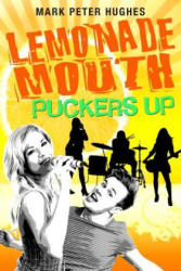 Lemonade Mouth Puckers Up (ISBN: 9780385737135)