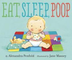 Eat, Sleep, Poop (ISBN: 9780385755030)