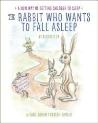 The Rabbit Who Wants to Fall Asleep: A New Way of Getting Children to Sleep (ISBN: 9780399554131)