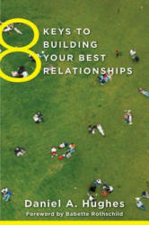 8 Keys to Building Your Best Relationships (ISBN: 9780393708202)