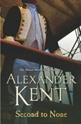 Second To None - Alexander Kent (2007)