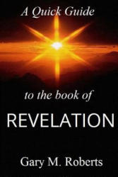Quick Guide To The Book Of Revelation (2004)