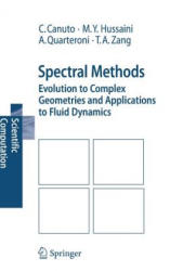 Spectral Methods: Evolution to Complex Geometries and Applications to Fluid Dynamics (2007)