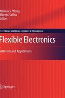 Flexible Electronics - Materials and Applications (2009)