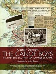 Canoe Boys - The First Epic Scottish Sea Journey by Kayak (2007)