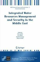 Integrated Water Resources Management and Security in the Middle East (2007)