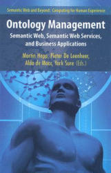 Ontology Management - Semantic Web, Semantic Web Services, and Business Applications (2007)