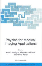 Physics for Medical Imaging Applications (2007)